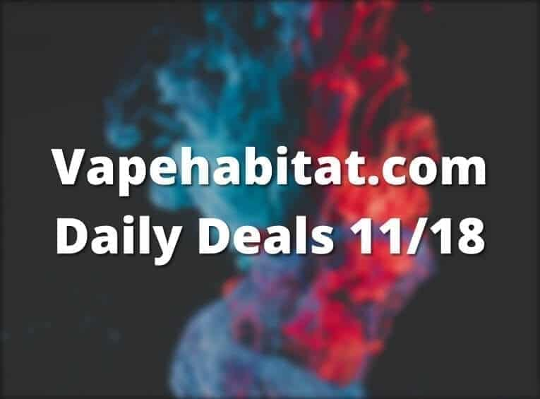 Vapehabitat.com Daily Deals 1118 featured image