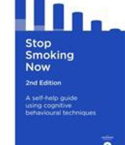 Stop Smoking Now 2nd Edition: A self-help guide using cognitive behavioural techniques (Overcoming)