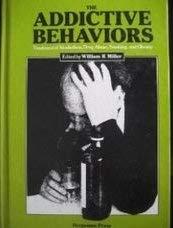The Addictive Behaviors: Treatment of Alcoholism, Drug Abuse, Smoking & Obesity